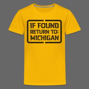 If Found Return To Michigan - Kids' Premium T-Shirt