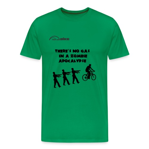 Cycling T Shirt - There's No Gas in a Zombie Apocalypse - Men's Premium T-Shirt