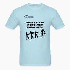 Cycling T Shirt - There's a Reason No Bikes are in