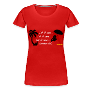 T-Shirts ~ Women's Premium T-Shirt ~ Let It Snow