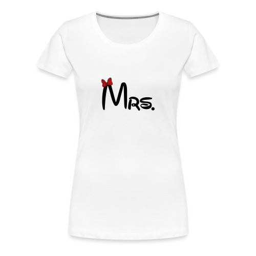 Mrs .t shirt for women ~ - Women's Premium T-Shirt