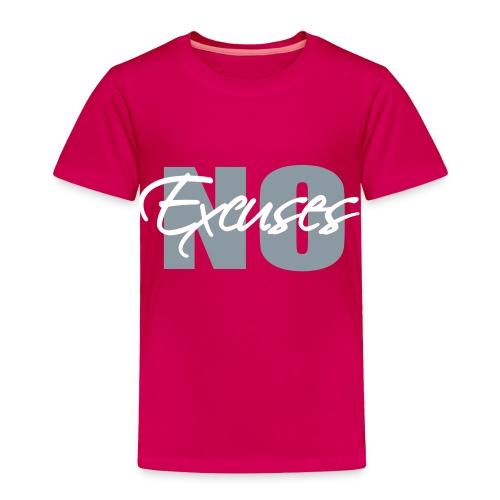 No Excuses Toddler T-Shirt - Toddler Premium T-Shirt