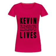 T-Shirts ~ Women's Premium T-Shirt ~ Kevin Lives (Design by Anna)