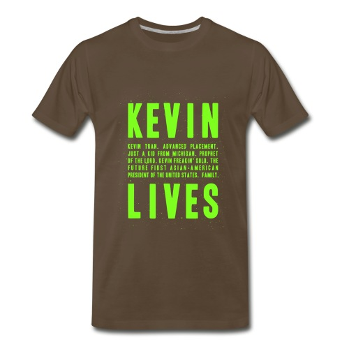 Kevin Lives (Design by Anna) - Men's Premium T-Shirt