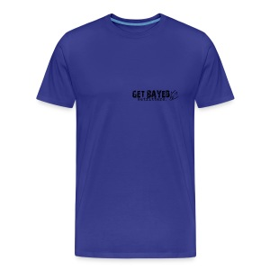 Men's Premium T-Shirt - ** All slogans, logos, and phrases are orginal trademarks of Get Bayed Outfitters, Inc.**