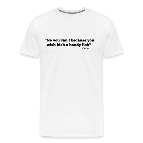CoCo quote - bondy fish - Men's Premium T-Shirt