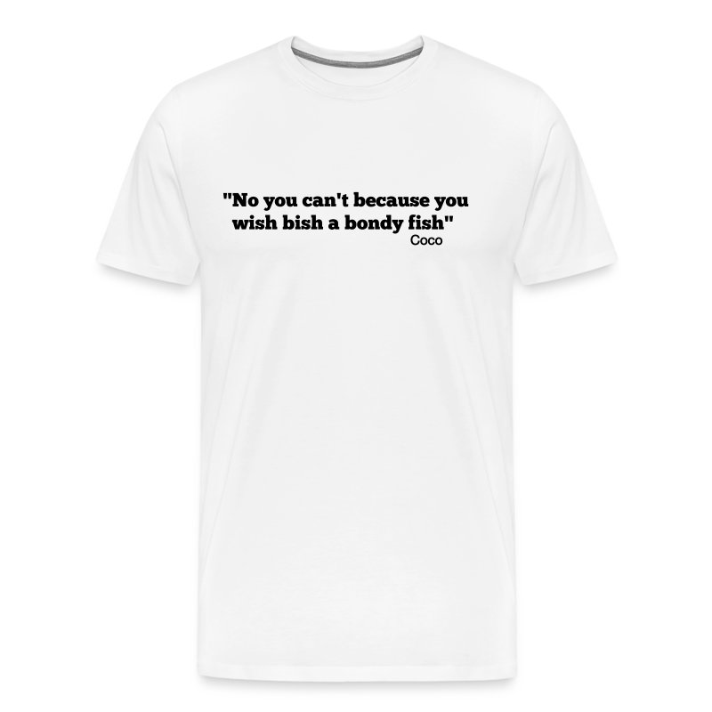 CoCo quote - bondy fish - Men's Premium T-Shirt