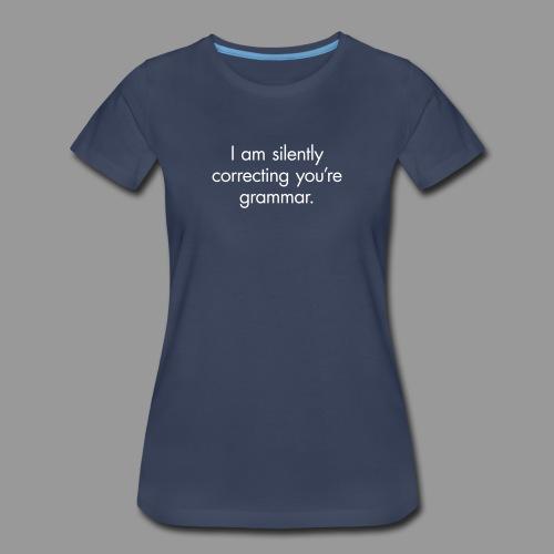 Silent Correction - Women's Premium T-Shirt