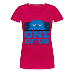 One Of Us Monsters - Women's Premium T-Shirt