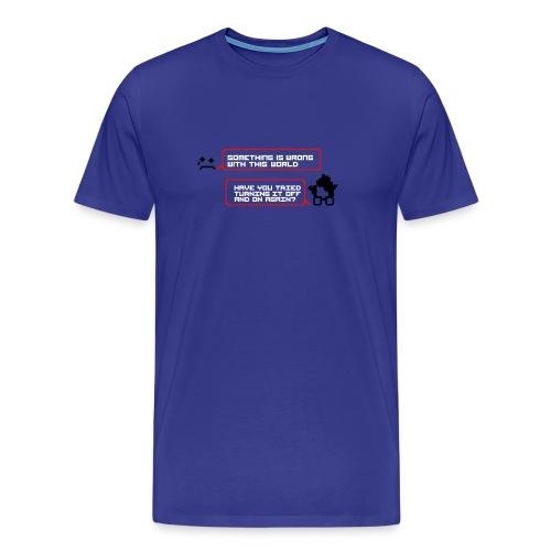 Something wrong turning it off t-shirt blue - Men's Premium T-Shirt