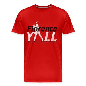Florence Y'all Men's 3X/4X - Men's Premium T-Shirt