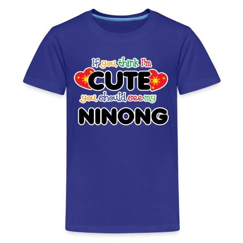 Cute like Ninong - Kids' Premium T-Shirt