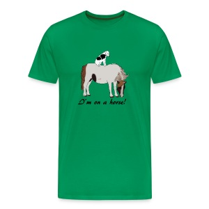 I'm on a horse! - Men's Premium T-Shirt