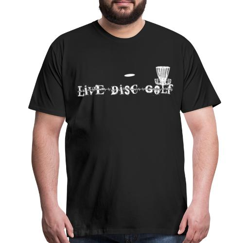Mens Live Disc Golf Shirt - White Print - Men's Premium T-Shirt