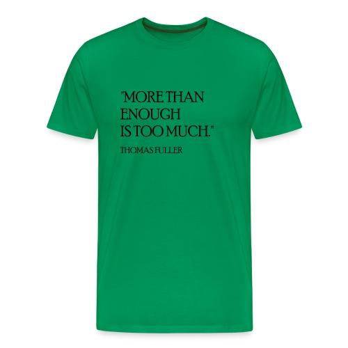 Thomas Fuller Quote - Men's Premium T-Shirt