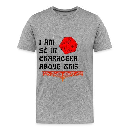 In Character Shirt - Men's Premium T-Shirt