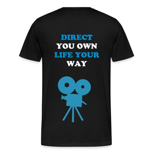 Direct Your Own Life  - Men's Premium T-Shirt
