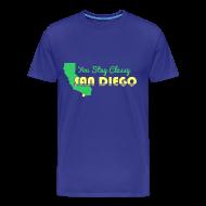 T-Shirts ~ Men's Premium T-Shirt ~ You Stay Classy San Diego T Shirt