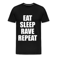 T-Shirts ~ Men's Premium T-Shirt ~ Eat Sleep Rave Repeat Heavyweight T Shirt