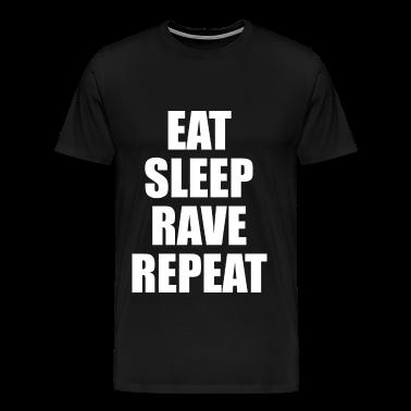 Eat Sleep Rave Repeat EDM Design T-Shirts