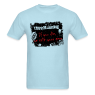 T-Shirts ~ Men's T-Shirt ~ MENS RUNNING T SHIRT - ULTRARUNNING IF YOU DIE