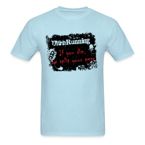 MENS RUNNING T SHIRT - ULTRARUNNING IF YOU DIE - Men's T-Shirt