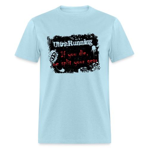 MENS RUNNING T SHIRT - ULTRARUNNING IF YOU DIE - Men's T-Shirt
