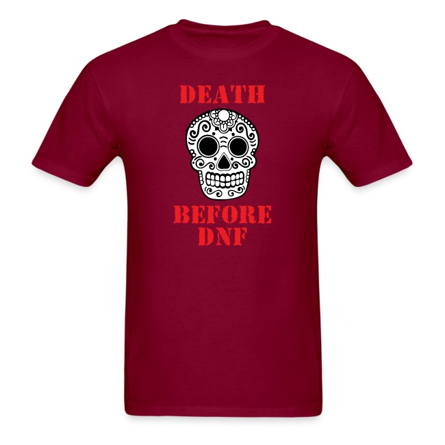 MENS RUNNING T SHIRT - DEATH BEFORE DNF