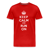 T-Shirts ~ Men's Premium T-Shirt ~ MENS RUNNING T SHIRT - KEEP CALM RUN ON