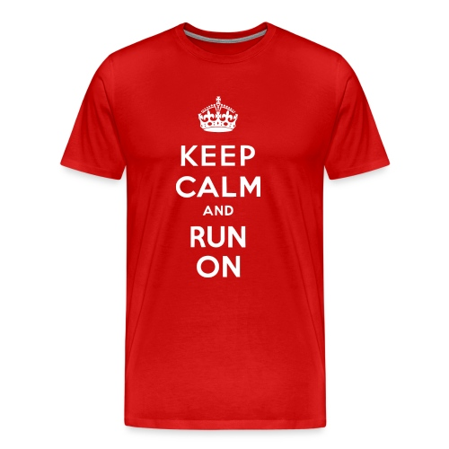MENS RUNNING T SHIRT - KEEP CALM RUN ON - Men's Premium T-Shirt