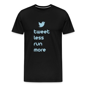 MENS RUNNING T SHIRT - TWEET LESS RUN MORE - Men's Premium T-Shirt