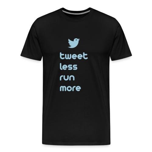 MENS RUNNING T SHIRT - TWEET LESS RUN MORE - Men's Premium T-Shirt