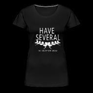 Women's T-Shirts ~ Women's Premium T-Shirt ~ Have Several