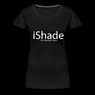 Women's T-Shirts ~ Women's Premium T-Shirt ~ iShade