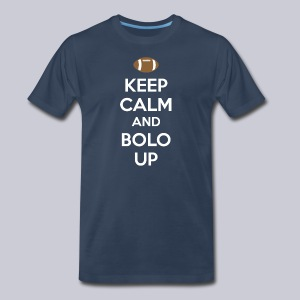 Keep Calm And Bolo Up - Men's Premium T-Shirt