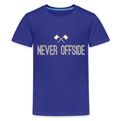 Never Offside Youth Tee - Kids' Premium T-Shirt