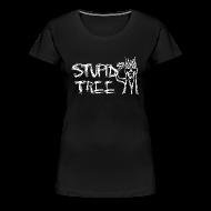 Women's T-Shirts ~ Women's Premium T-Shirt ~ Stupid Tree Disc Golf Shirt - Women's Fitted Shirt - White Print