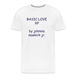 BASIC LOVE XP by johnnie newkirk jr - Men's Premium T-Shirt