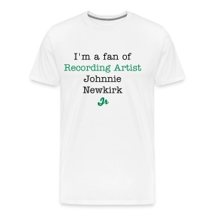 I'm a fan of Recording Artist Johnnie Newkirk Jr  - Men's Premium T-Shirt