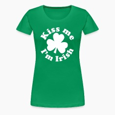 Kiss me I'm Irish Women's T-Shirts