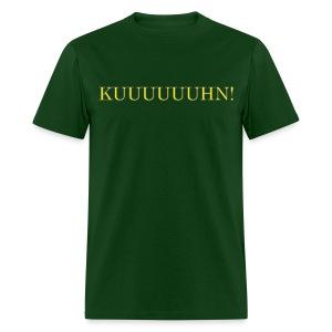 Kuuuuuuhn Men's Shirt - Men's T-Shirt