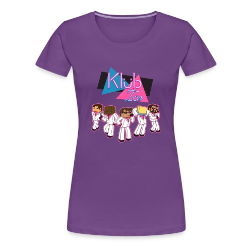 Ladies T Shirt: WELCOME TO KLUB ICE! - Women's Premium T-Shirt
