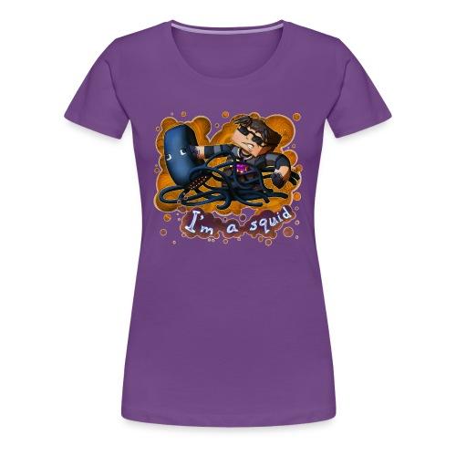 Ladies T Shirt: I'M A SQUID! - Women's Premium T-Shirt