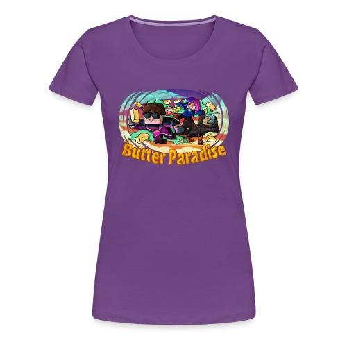 Ladies T Shirt: BUTTER PARADISE! - Women's Premium T-Shirt
