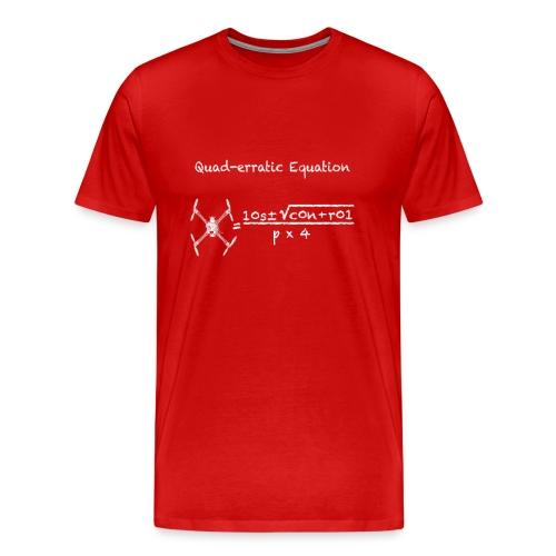 The Quad-erratic Equation - Men's Premium T-Shirt