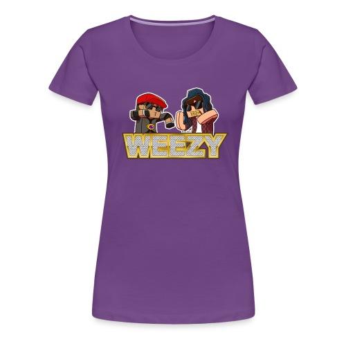 Ladies T Shirt: WEEEEEZY!! - Women's Premium T-Shirt