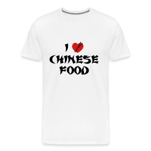 I Love Chinese Food - Men's Premium T-Shirt