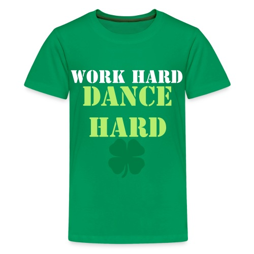 Work Hard Dance Hard Kids' T-Shirt - Kids' Premium T-Shirt