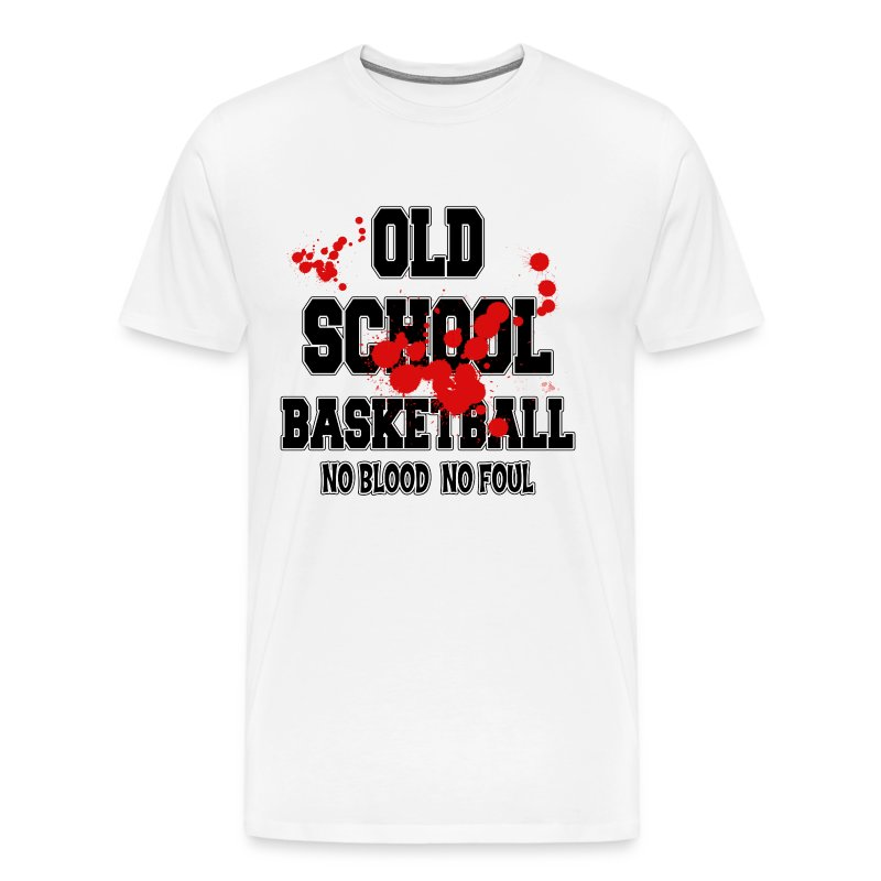 basketball old school no blood no foul t shirt spreadshirt. Black Bedroom Furniture Sets. Home Design Ideas