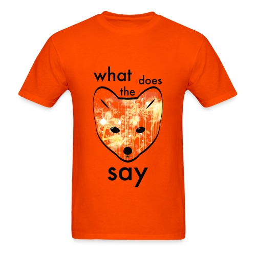 What Does the fox say? - Men's T-Shirt